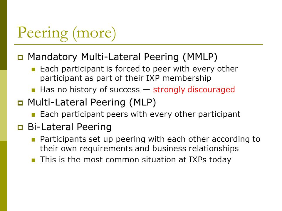 Peering (more) Mandatory Multi-Lateral Peering (MMLP)