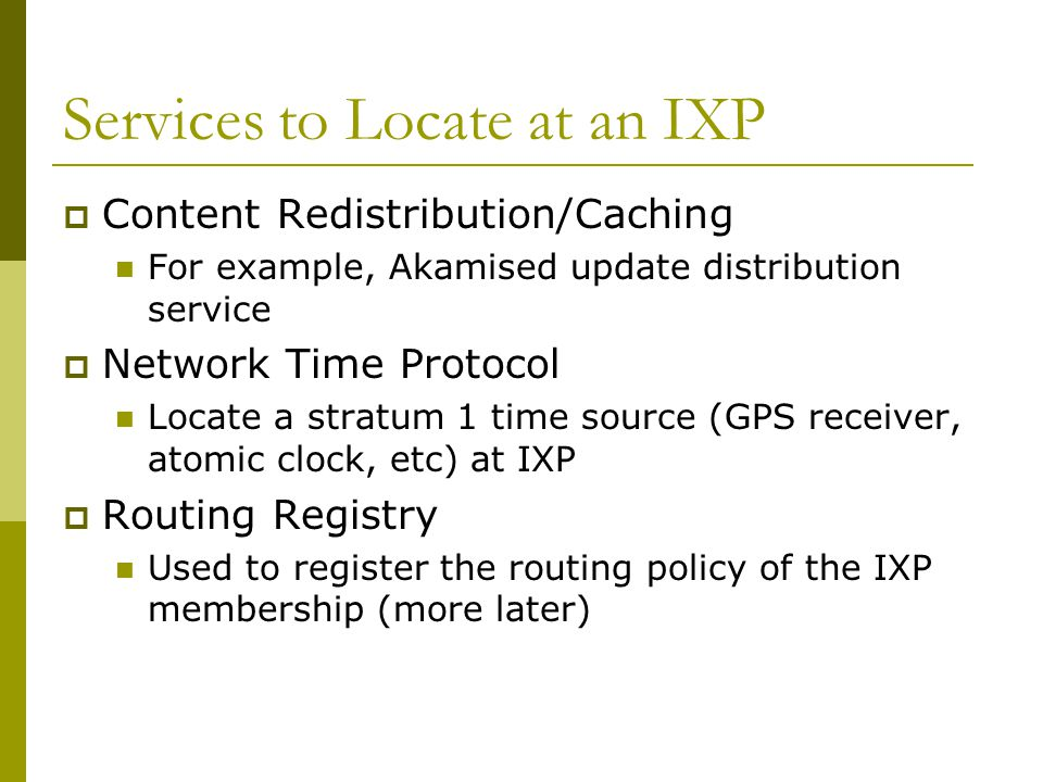 Services to Locate at an IXP