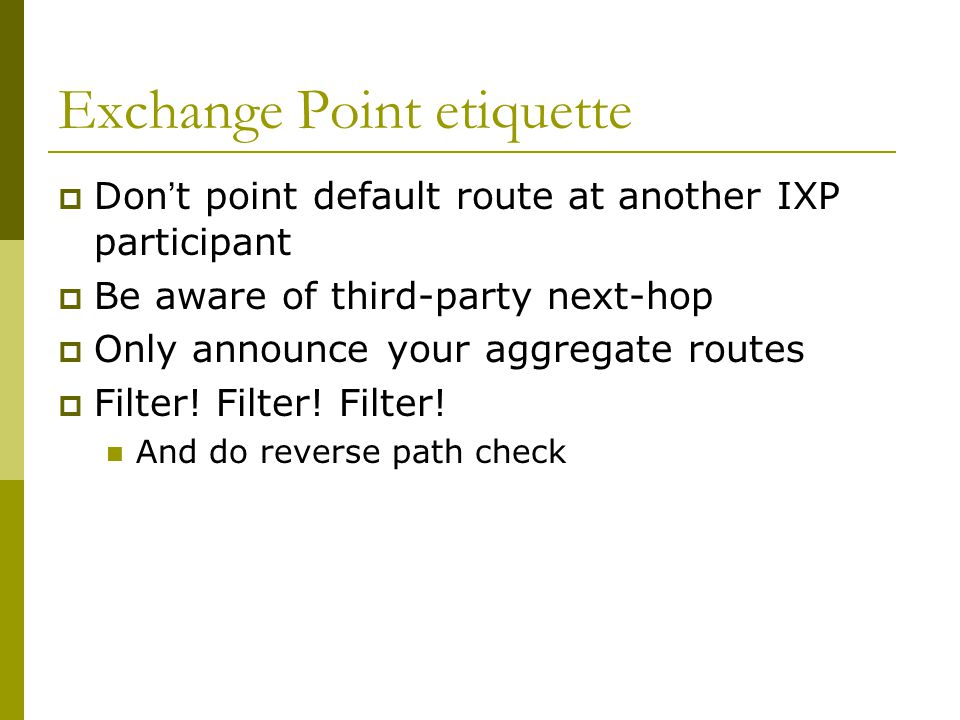 Exchange Point etiquette