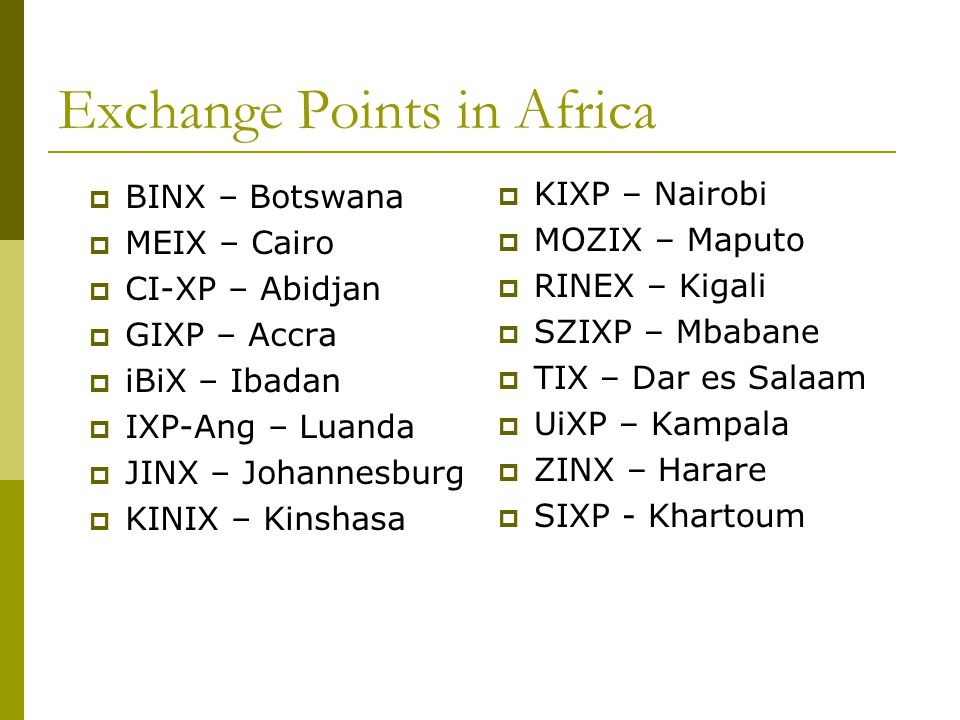 Exchange Points in Africa