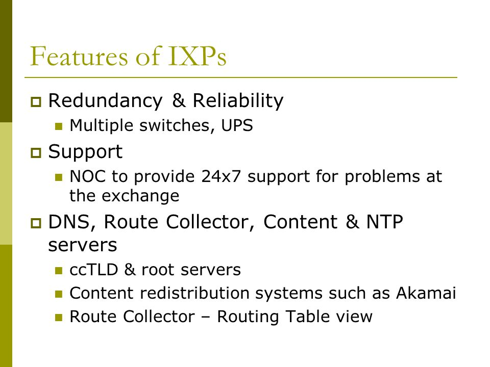 Features of IXPs Redundancy & Reliability Support