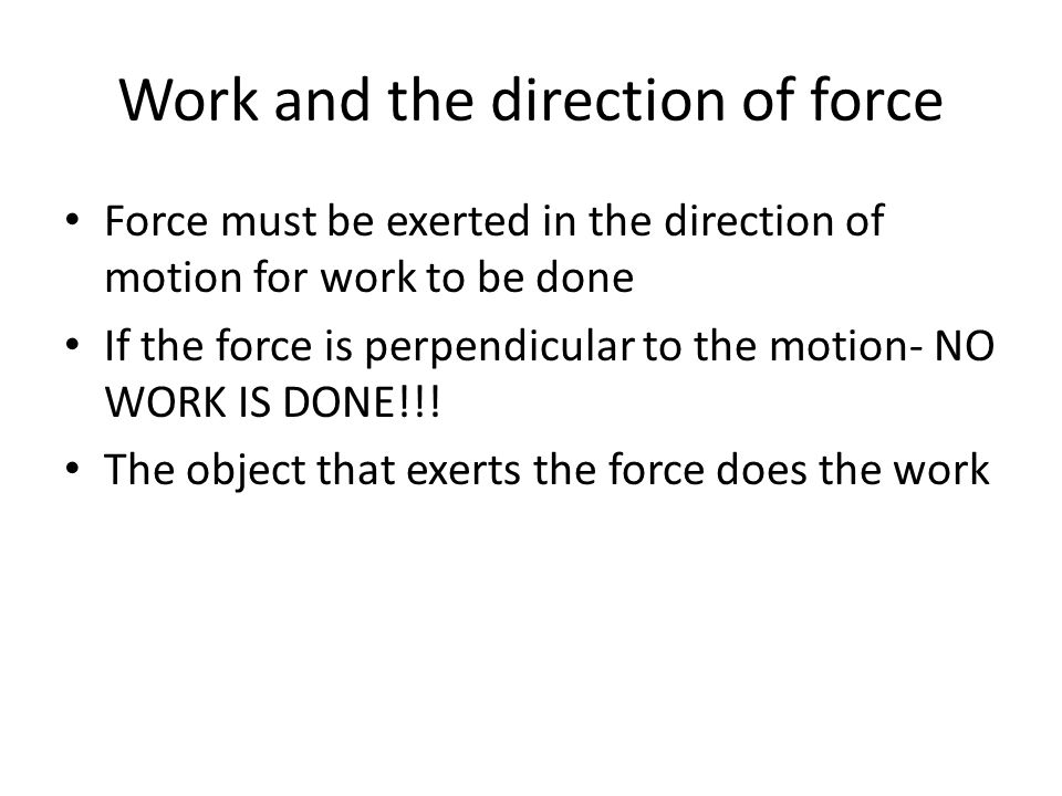 Work and the direction of force
