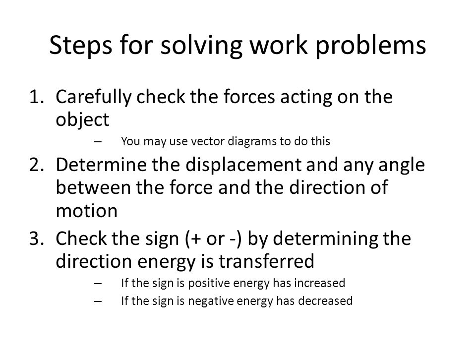 Steps for solving work problems