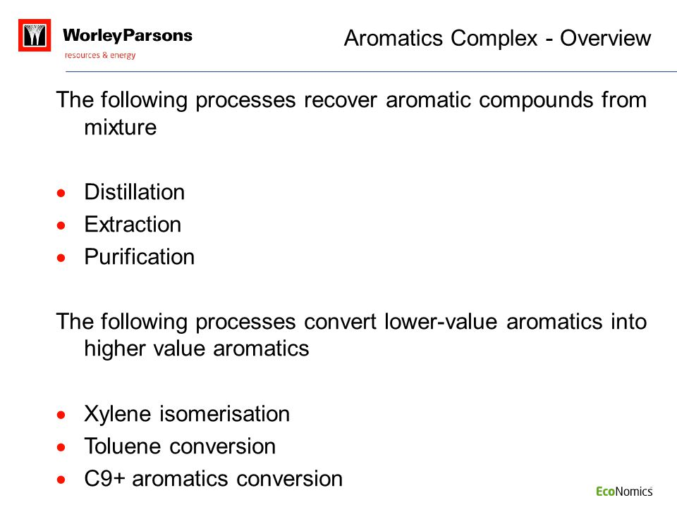 Aromatics Complex - Overview