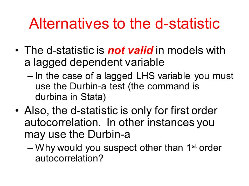 Alternatives to the d-statistic