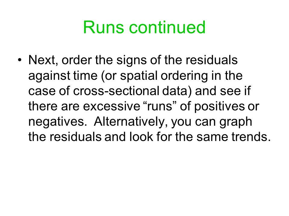Runs continued