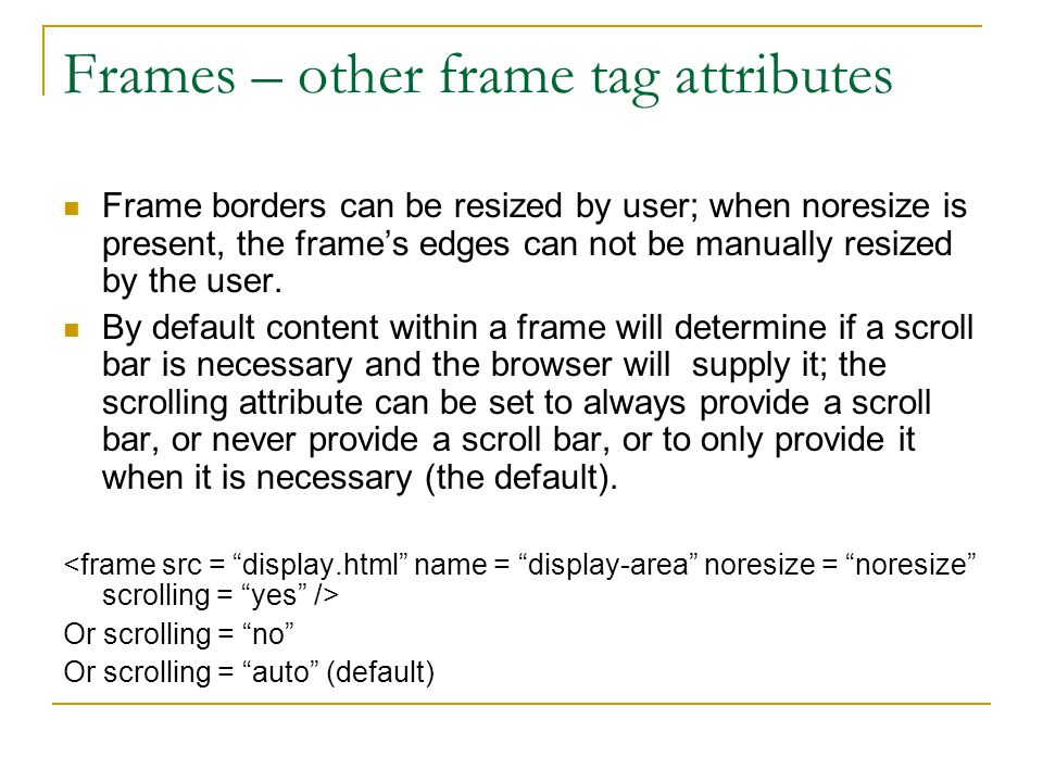 Frames – other frame tag attributes
