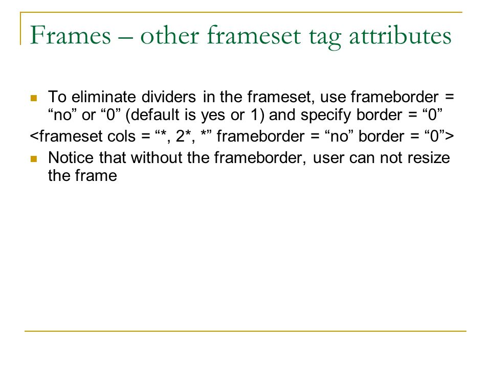 Frames – other frameset tag attributes