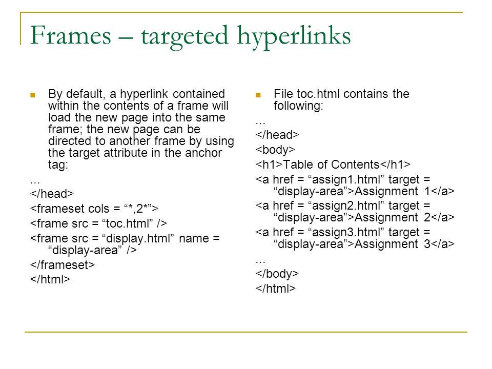 Frames – targeted hyperlinks
