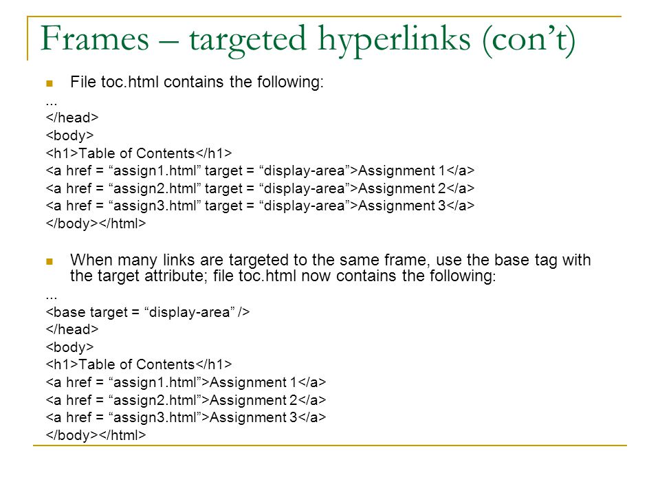 Frames – targeted hyperlinks (con't)