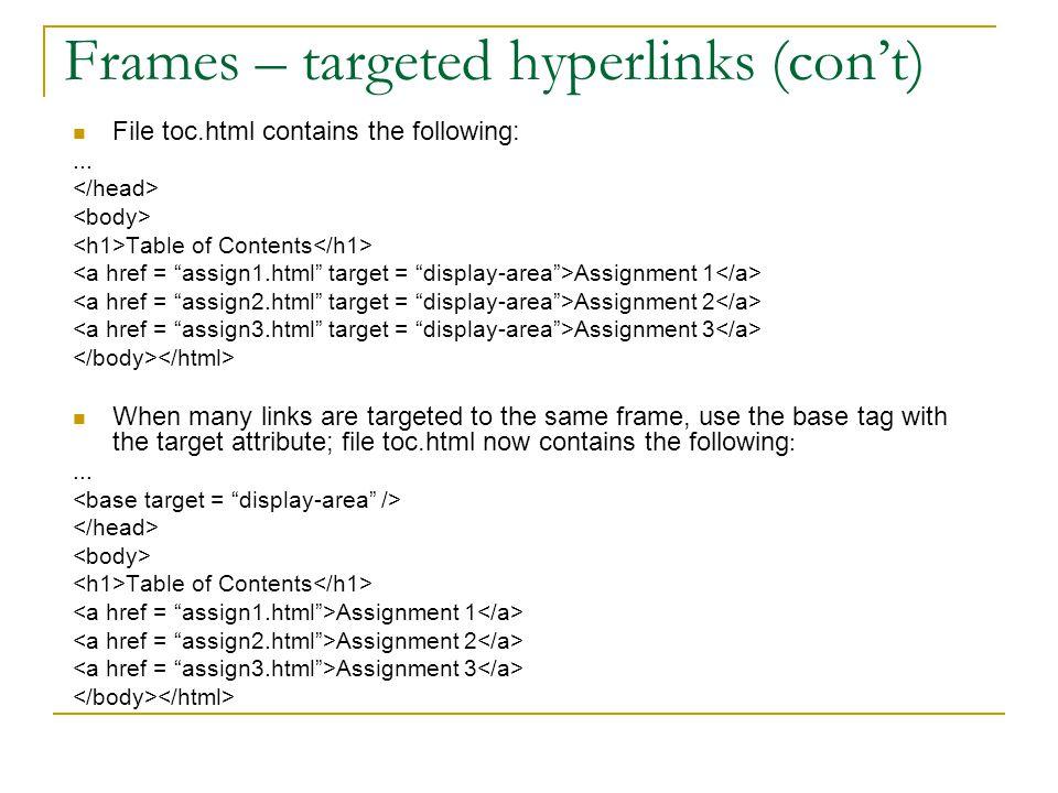 Frames – targeted hyperlinks (con't)