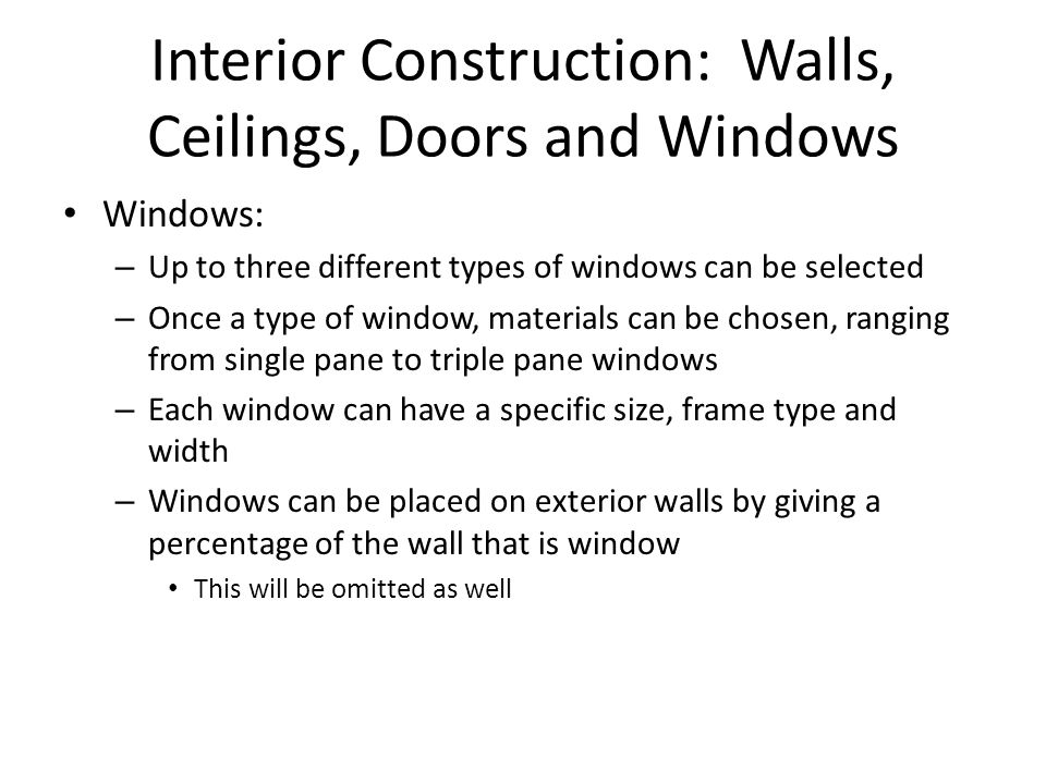 Interior Construction: Walls, Ceilings, Doors and Windows