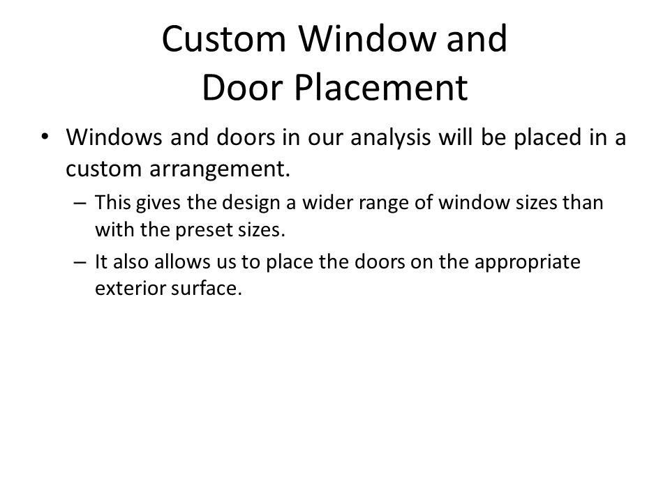 Custom Window and Door Placement