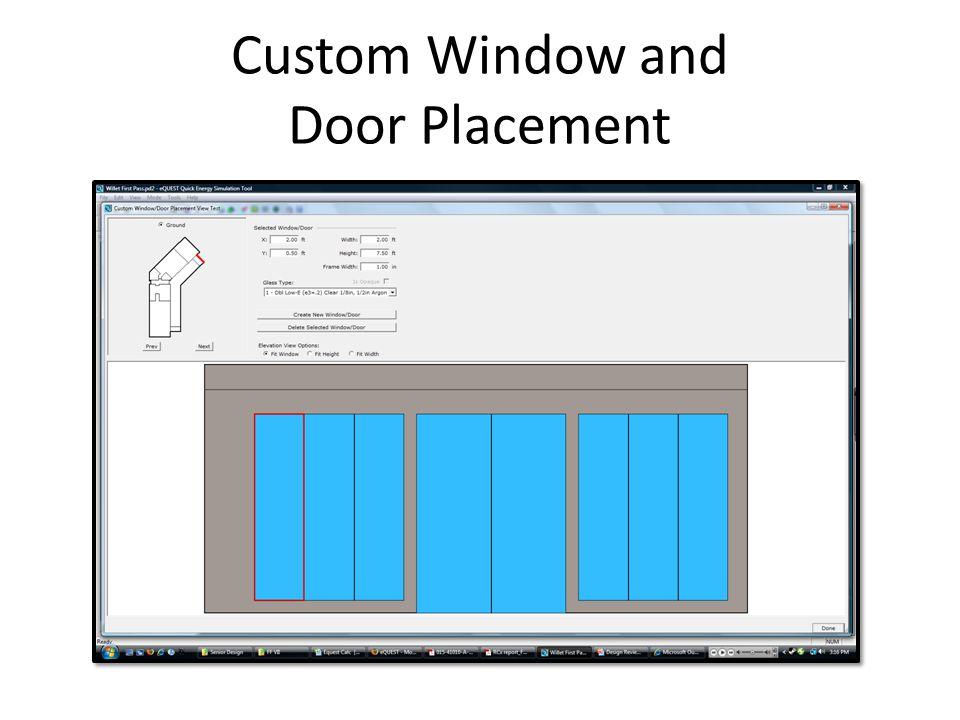 Custom Window and Door Placement