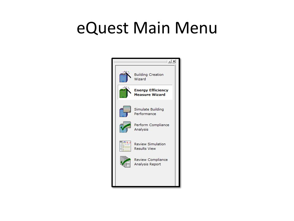 eQuest Main Menu