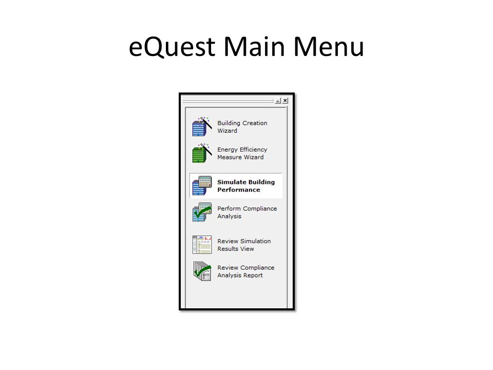 eQuest Main Menu