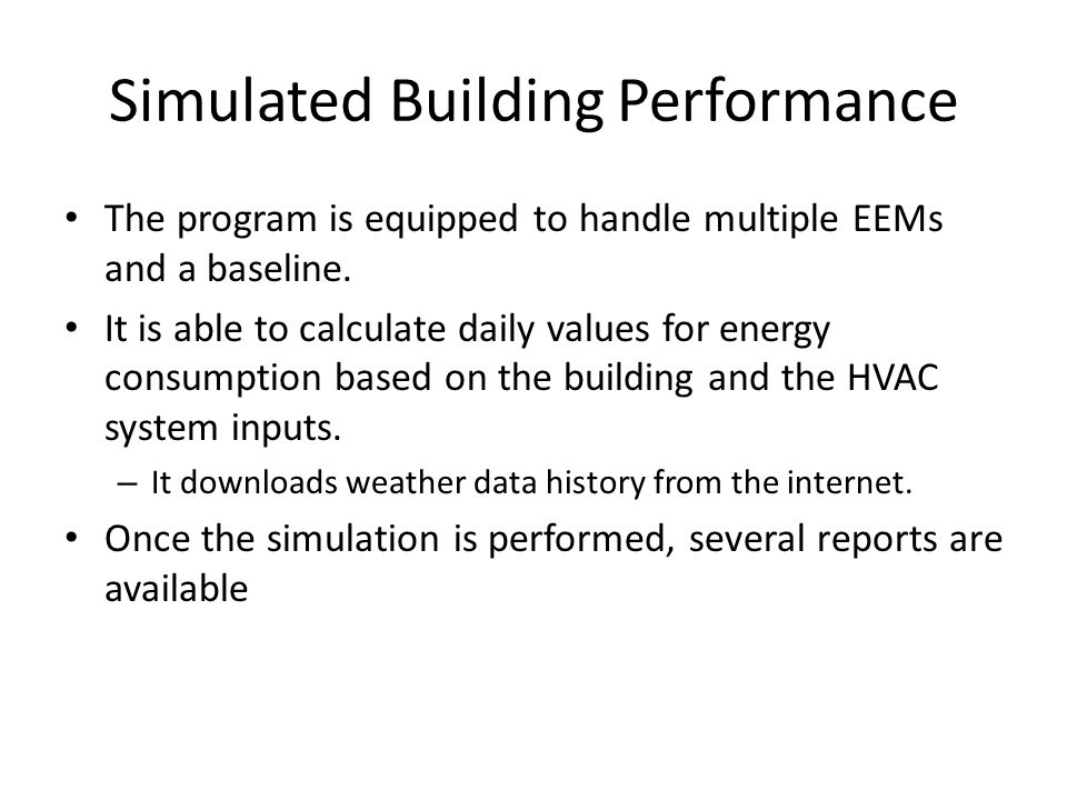 Simulated Building Performance