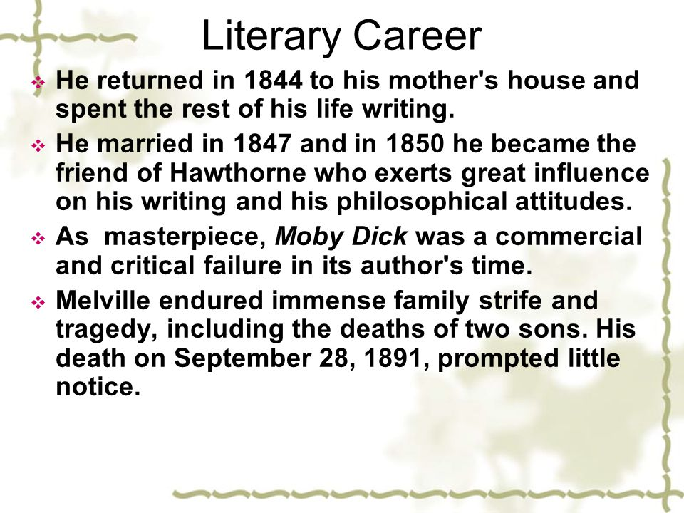 Literary Career He returned in 1844 to his mother s house and spent the rest of his life writing.