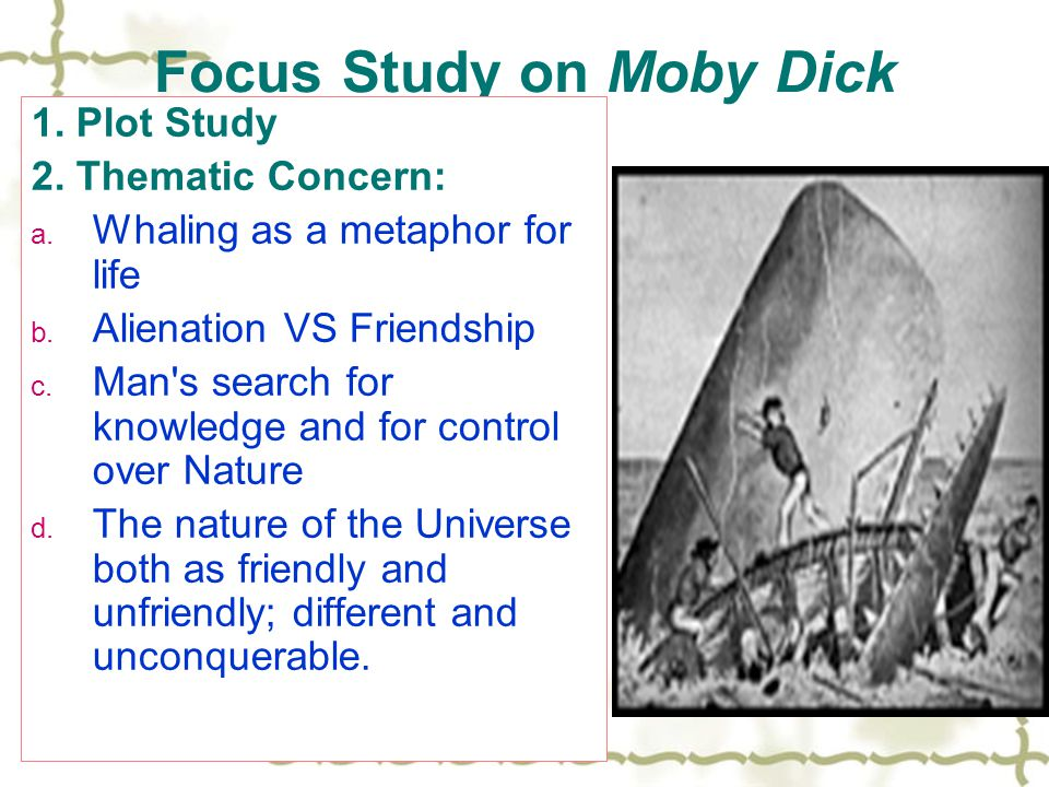 Focus Study on Moby Dick