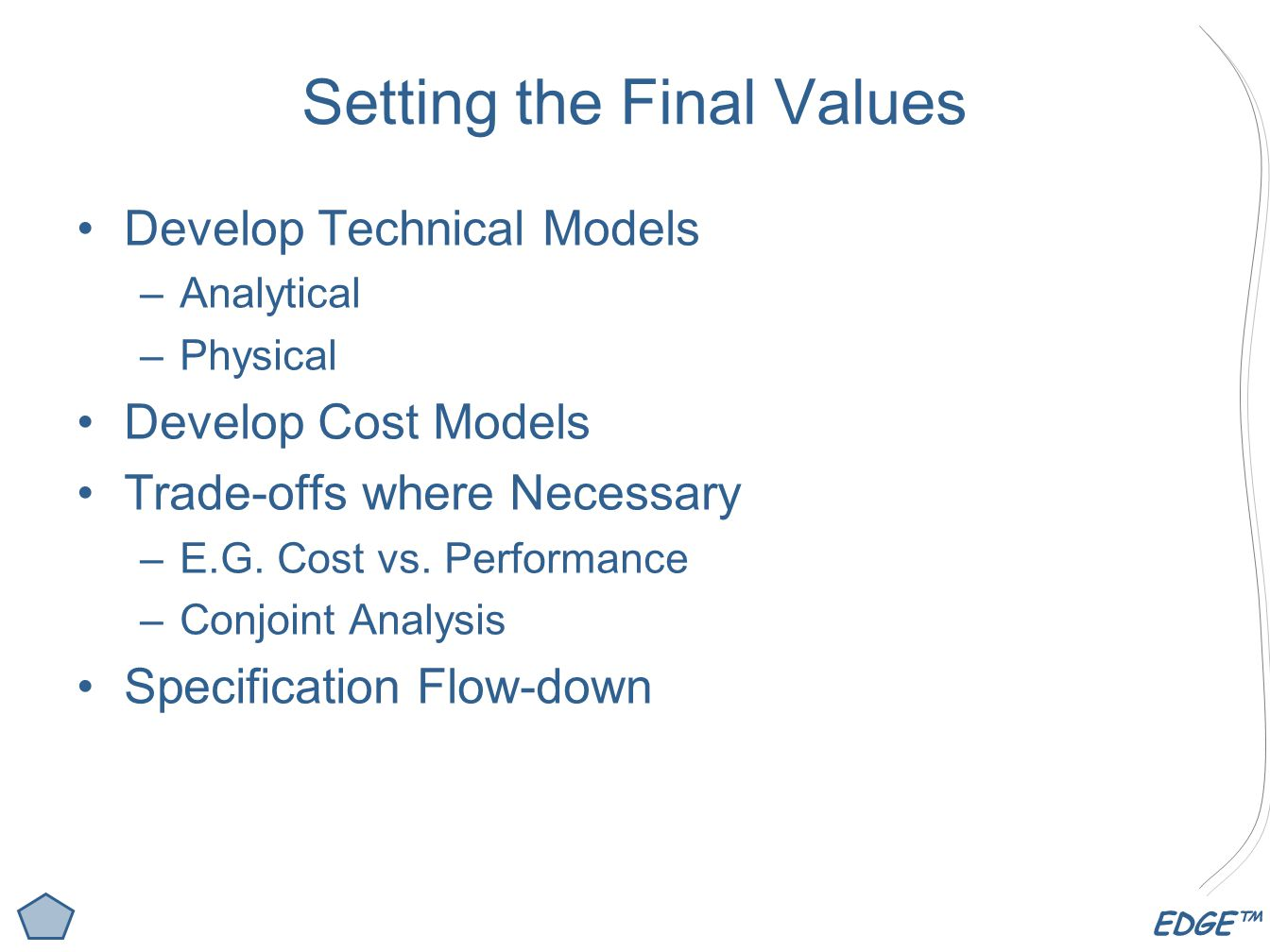 Setting the Final Values