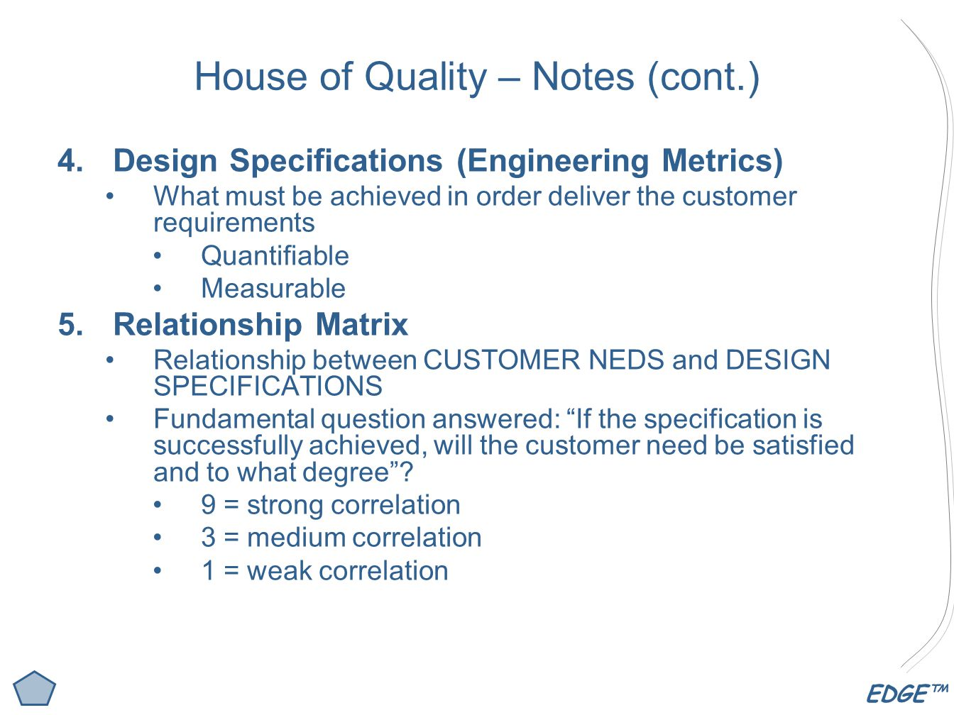 House of Quality – Notes (cont.)