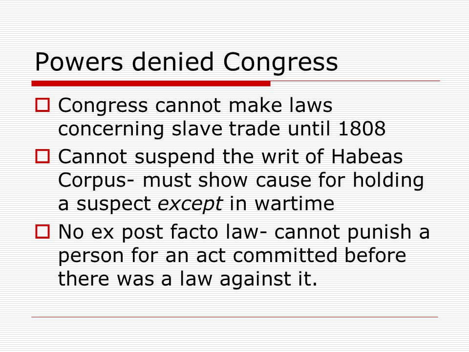 Powers denied Congress