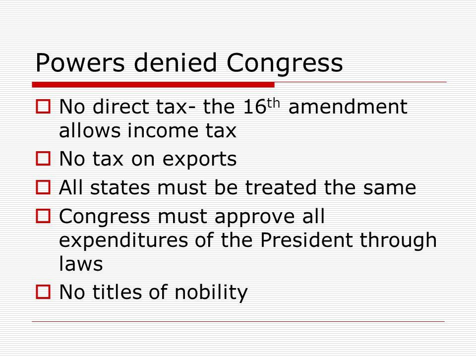 Powers denied Congress