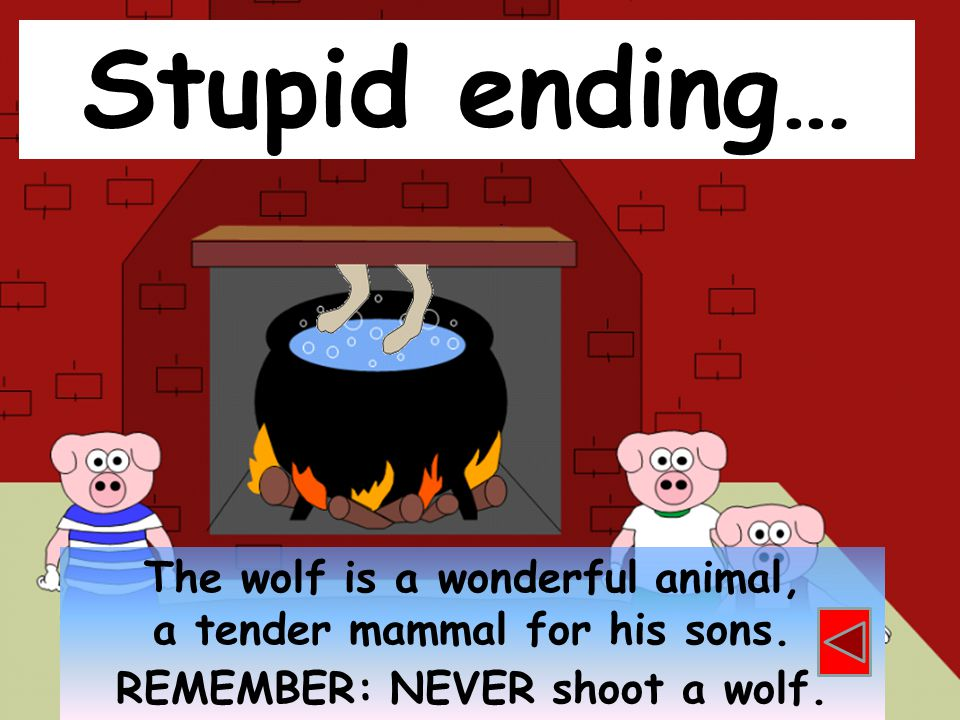 Stupid ending… The wolf is a wonderful animal,