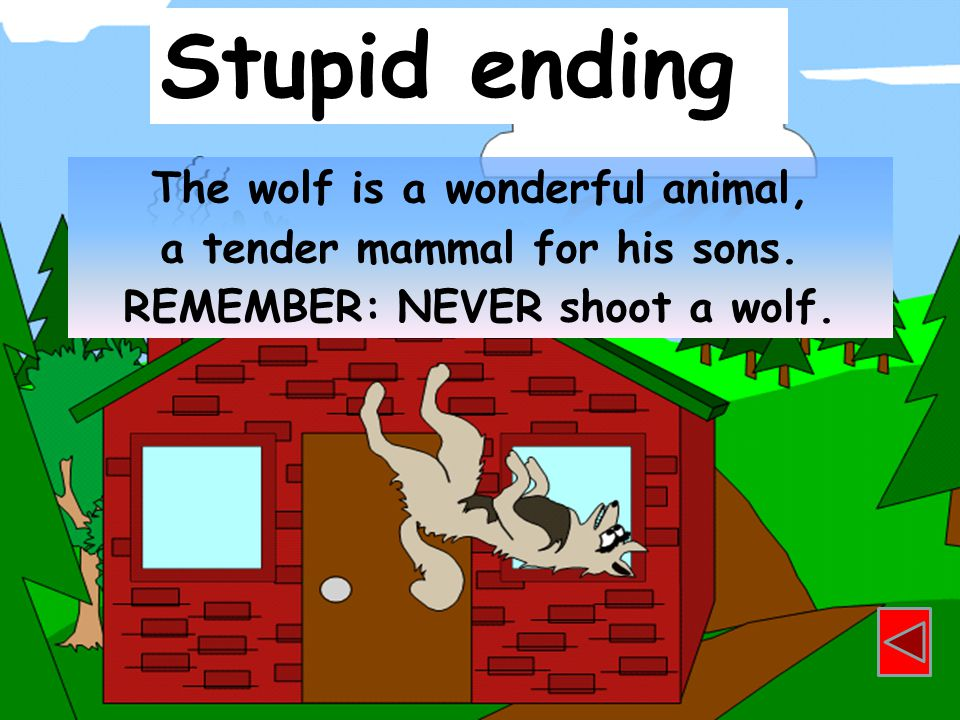 Stupid ending The wolf is a wonderful animal,
