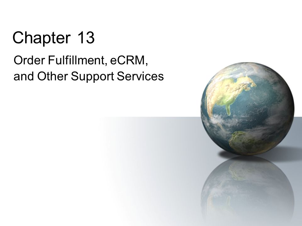 Order Fulfillment, eCRM, and Other Support Services