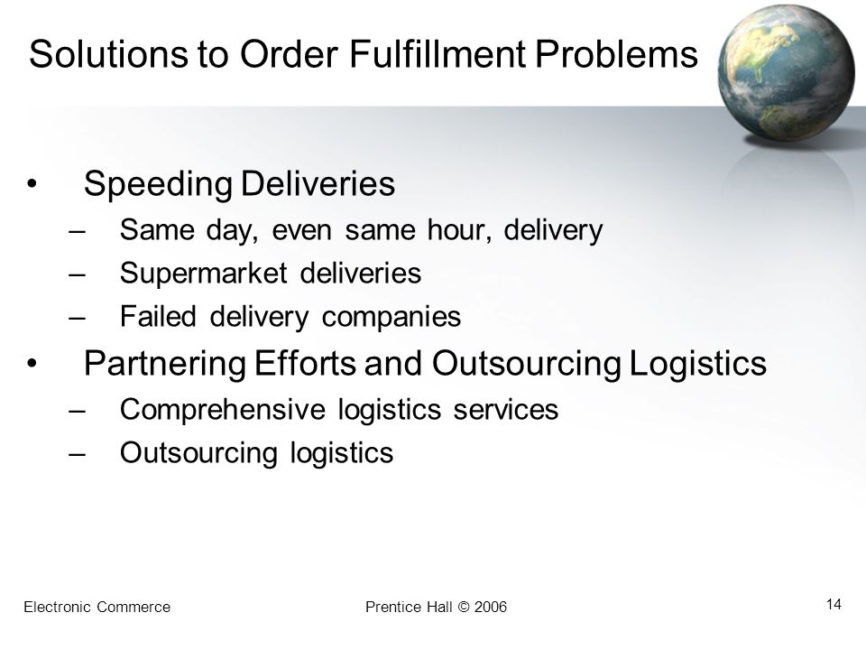 Solutions to Order Fulfillment Problems