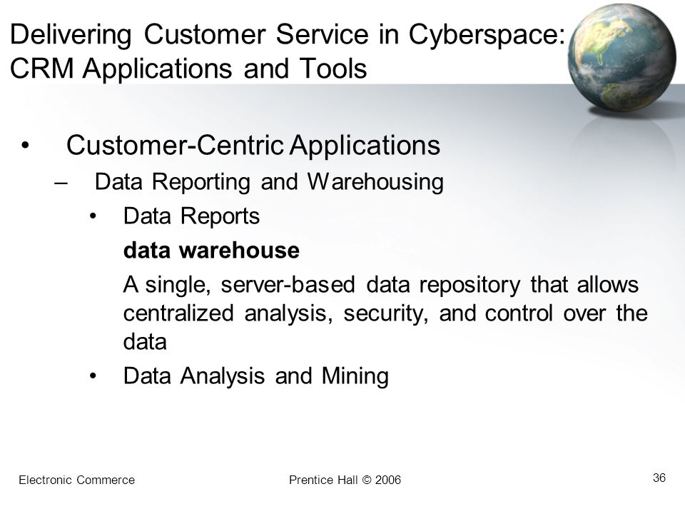 Delivering Customer Service in Cyberspace: CRM Applications and Tools