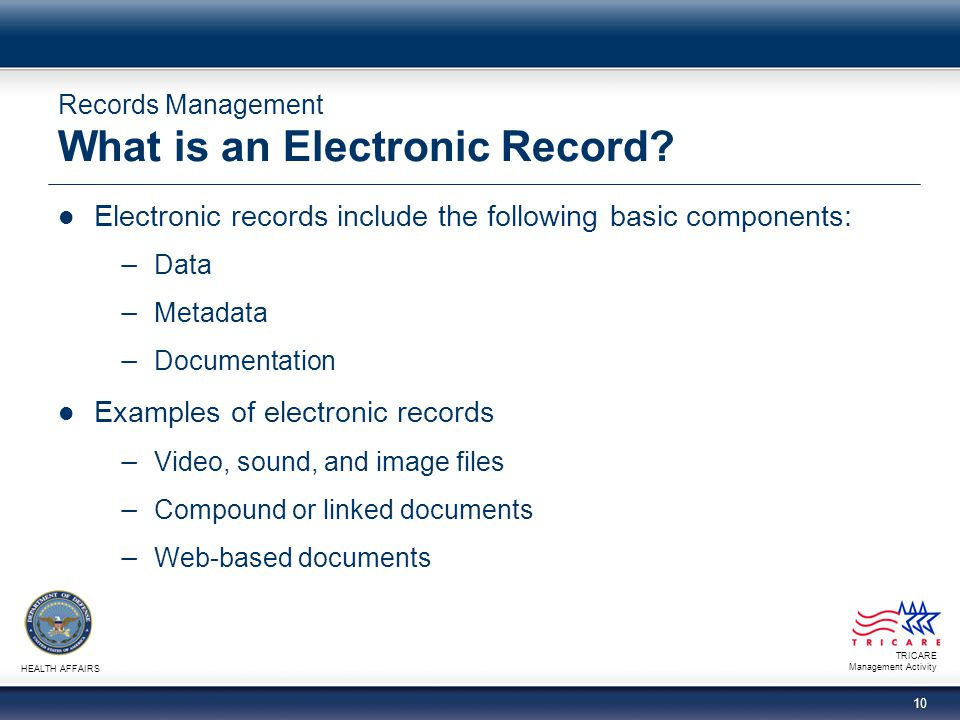 Records Management What is an Electronic Record