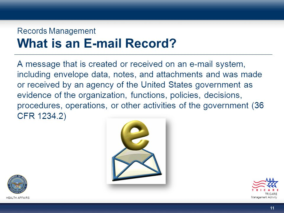 Records Management What is an E-mail Record