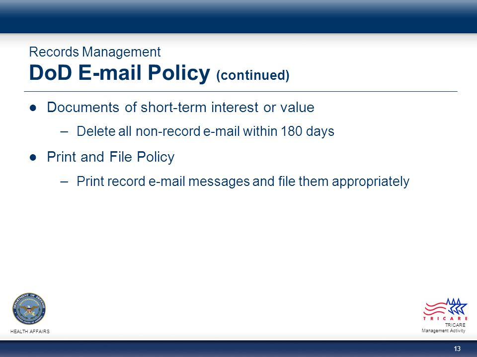 Records Management DoD E-mail Policy (continued)