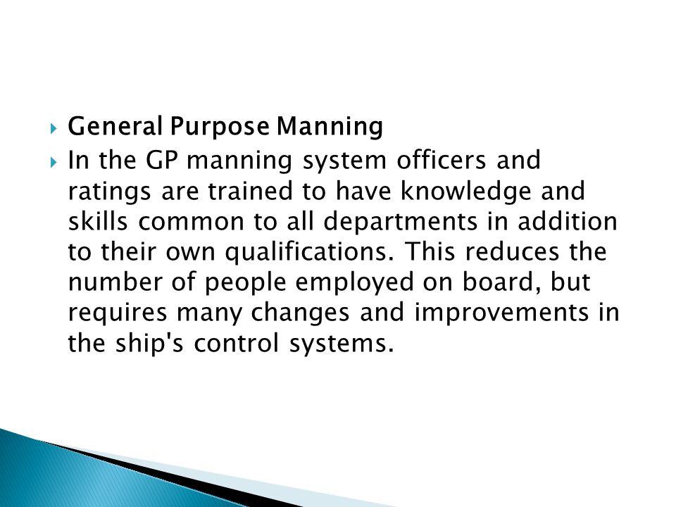 General Purpose Manning