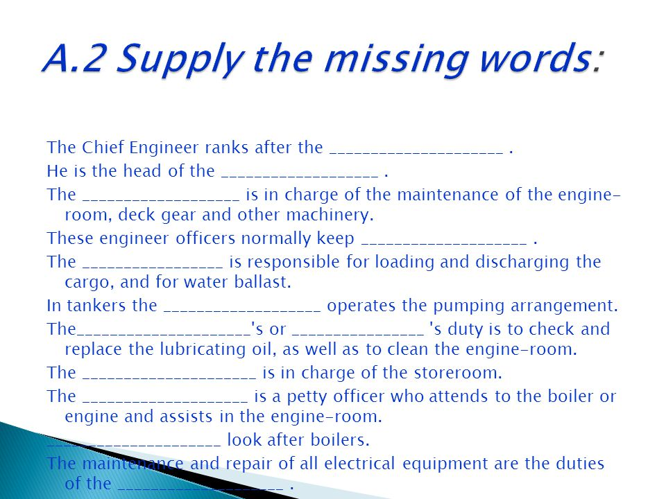 A.2 Supply the missing words: