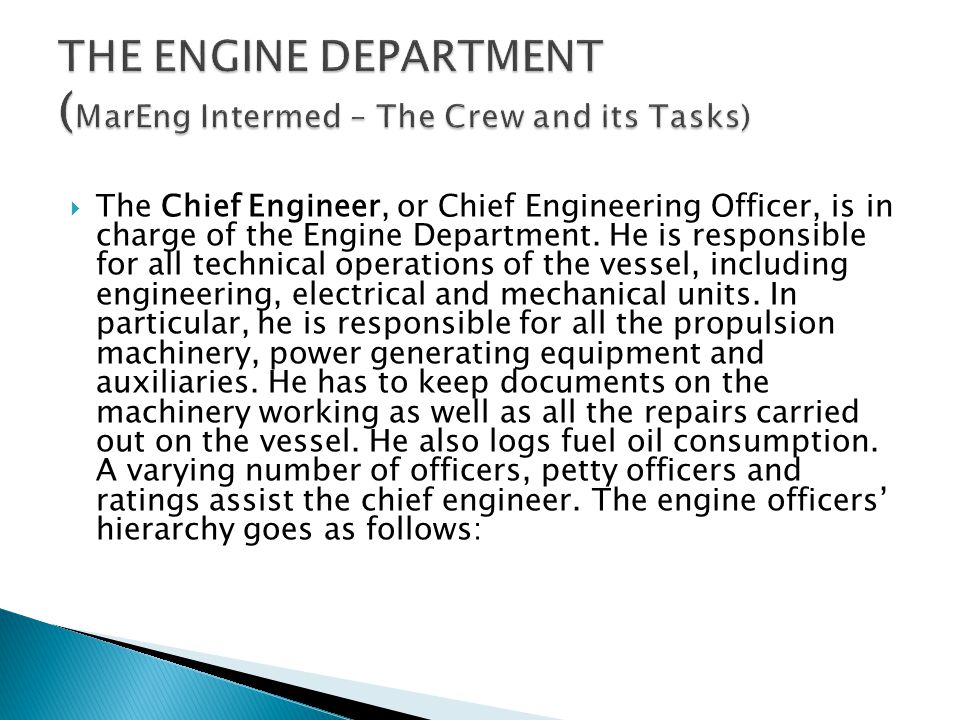 THE ENGINE DEPARTMENT (MarEng Intermed – The Crew and its Tasks)