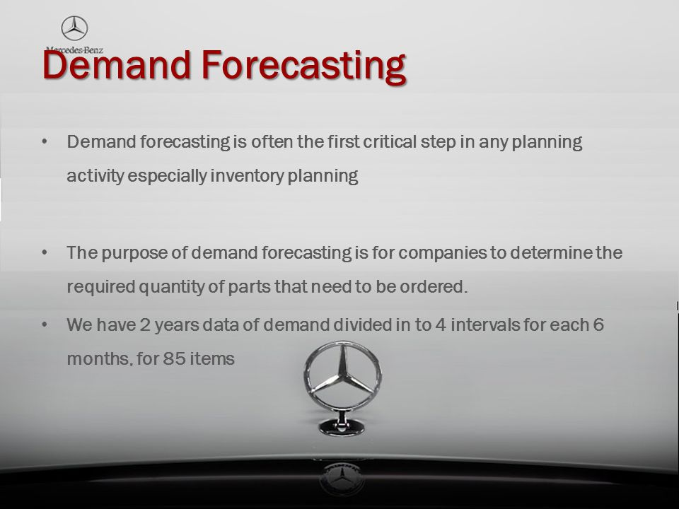 Demand Forecasting Demand forecasting is often the first critical step in any planning activity especially inventory planning.