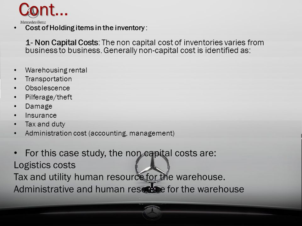 Cont… For this case study, the non capital costs are: Logistics costs