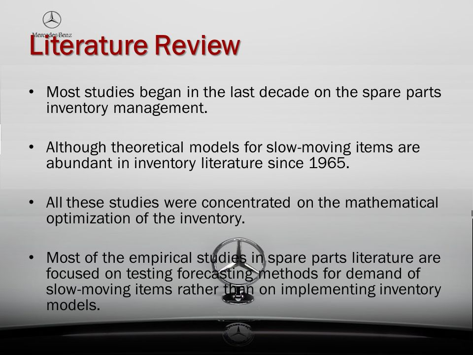 Literature Review Most studies began in the last decade on the spare parts inventory management.