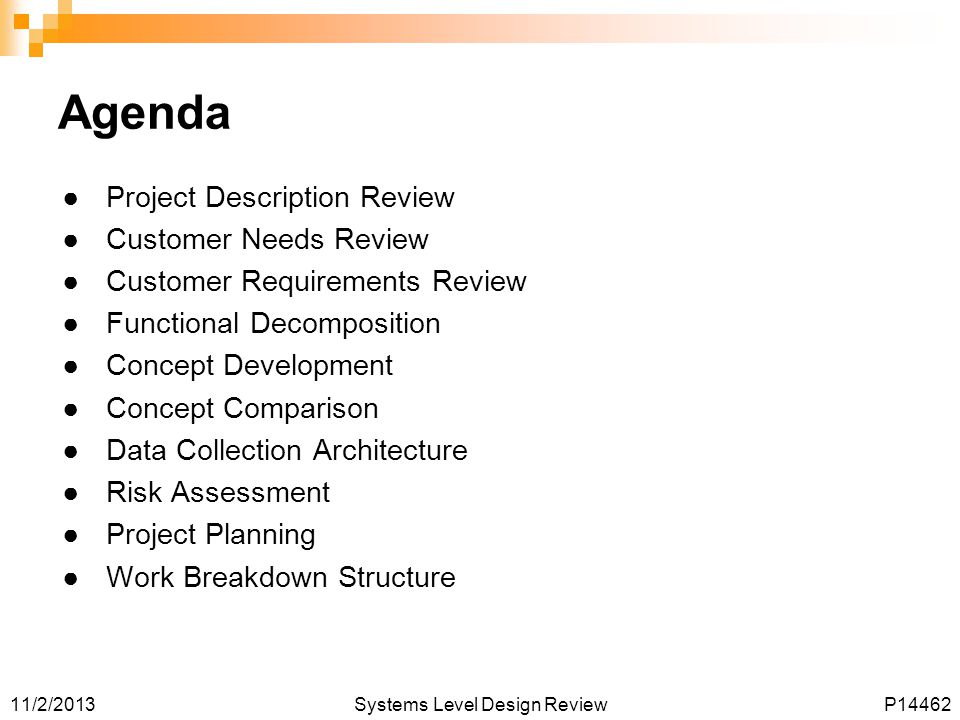 Agenda Project Description Review Customer Needs Review
