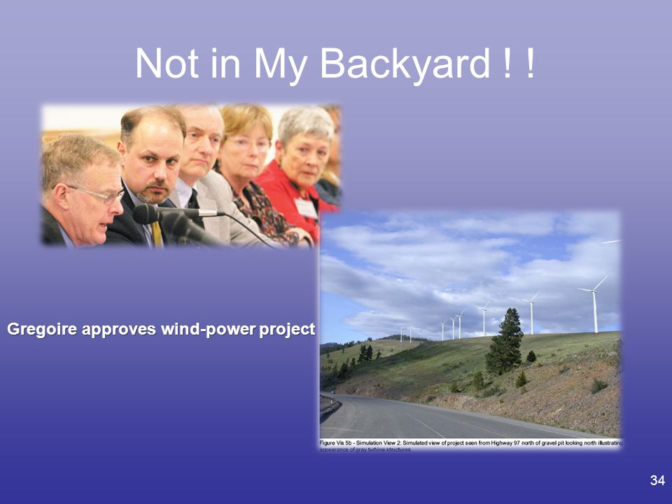 Not in My Backyard ! ! I Gregoire approves wind-power project