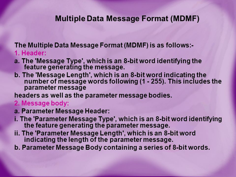 Multiple Data Message Format (MDMF)