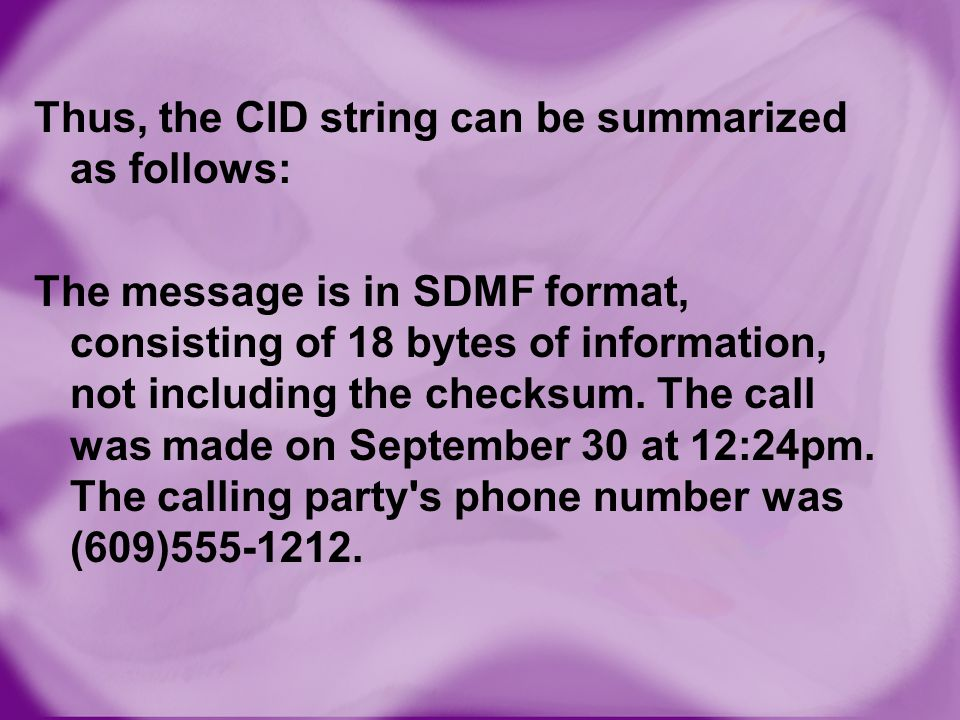 Thus, the CID string can be summarized as follows: