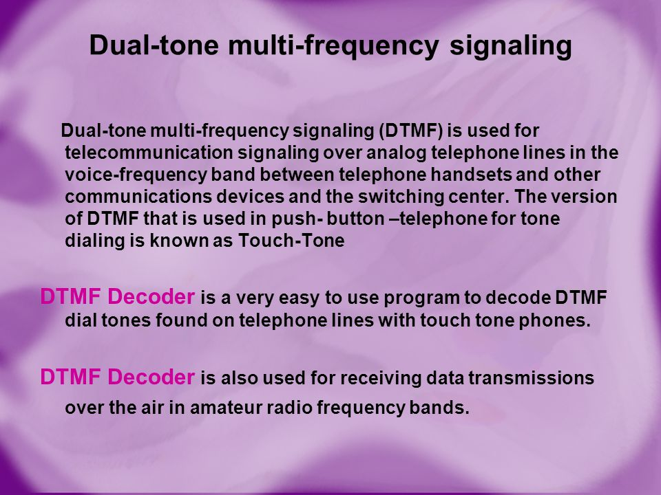 Dual-tone multi-frequency signaling