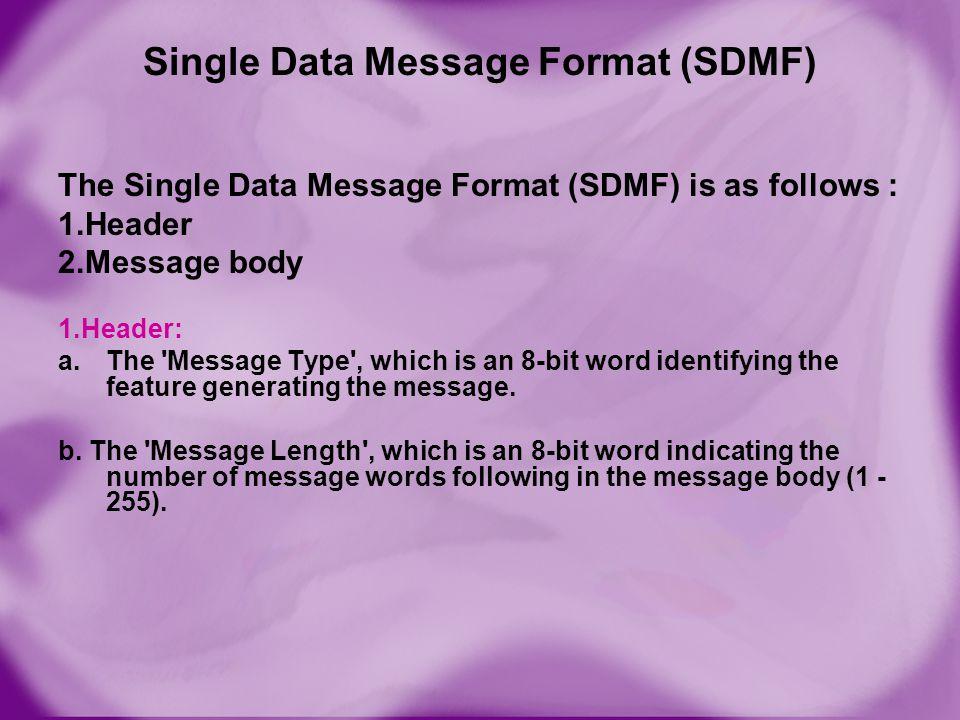 Single Data Message Format (SDMF)
