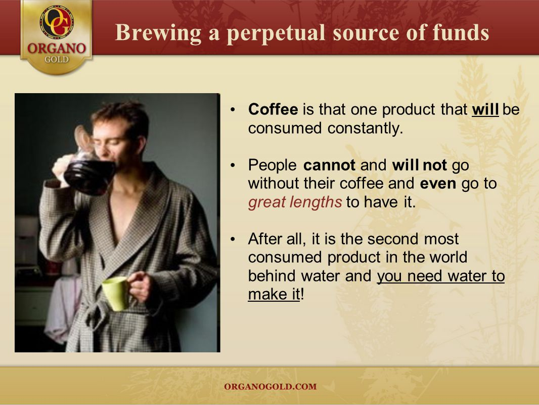 Brewing a perpetual source of funds