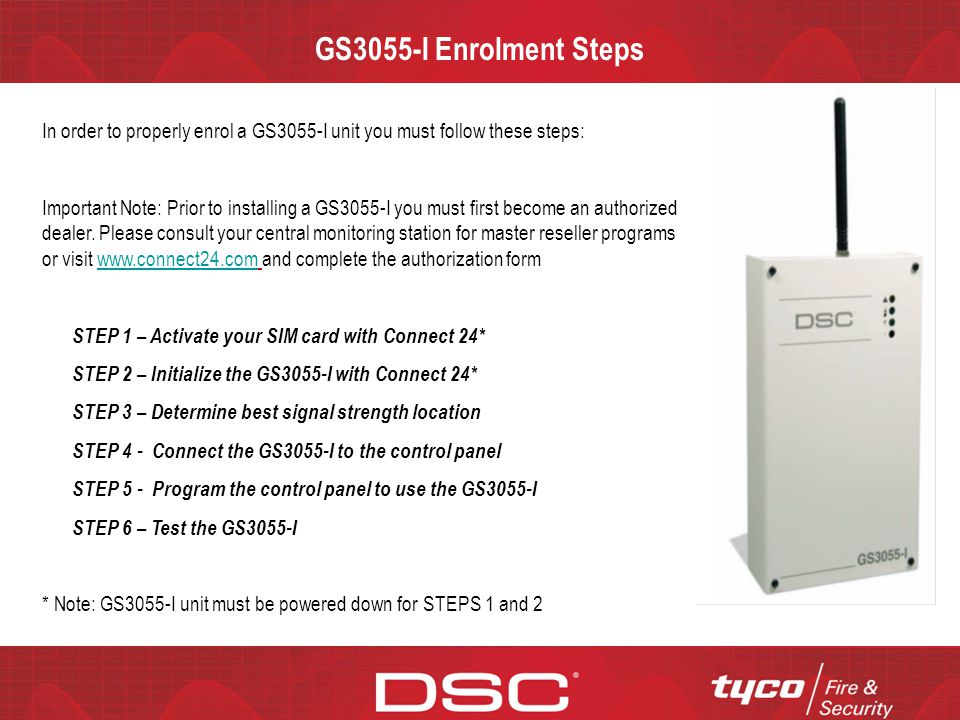 GS3055-I Enrolment Steps In order to properly enrol a GS3055-I unit you must follow these steps: