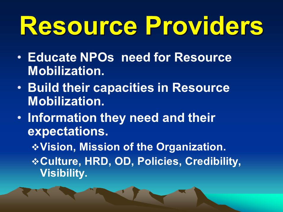 Resource Providers Educate NPOs need for Resource Mobilization.